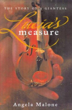 Lucia's Measure by Angela Malone