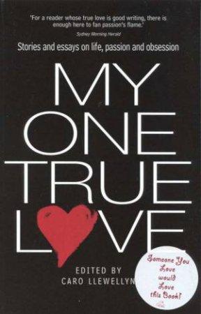 My One True Love by Caro Llewellyn