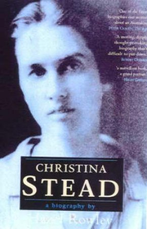 Christina Stead by Hazel Rowley
