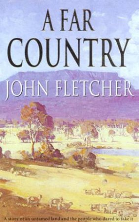 A Far Country by John Fletcher