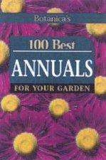 100 Best Annuals For Your Garden