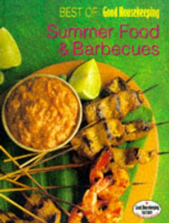 Best Of Good Housekeeping: Summer Food And Barbecues by Unknown