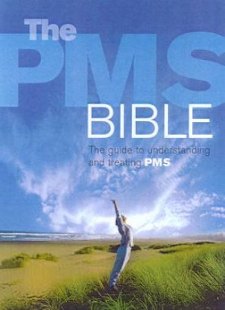 The PMS Bible by Dr Katharina Dalton & Wendy Holton