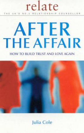 Relate: After The Affair by Julia Cole