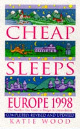 Cheap Sleeps Europe 1998 by K Wood