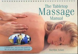 The Tabletop Massage Manual by Marilyn Aslani