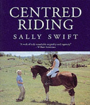 Centred Riding by Sally Swift