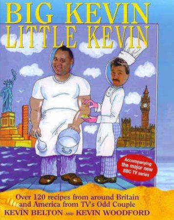 Big Kevin, Little Kevin by Kevin Belton & Kevin Woodford