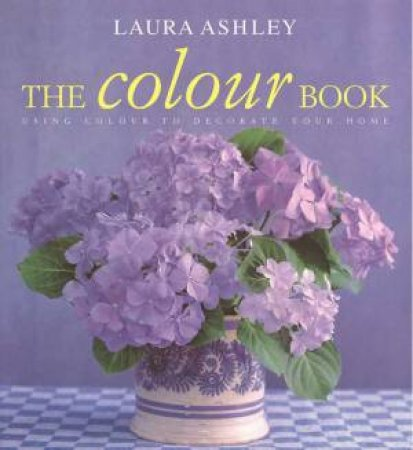 Laura Ashley: The Colour Book by Susan Berry