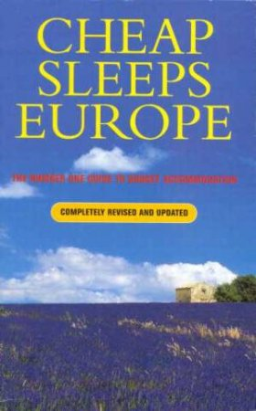 Cheap Sleeps Europe 1999 by Katie Wood