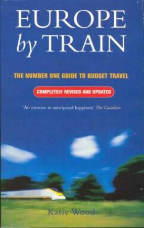 Europe By Train 1999 by Katie Wood