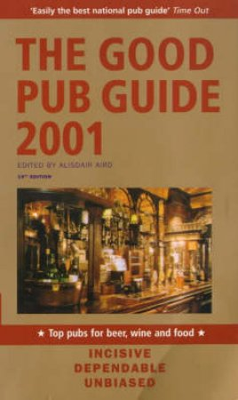 The Good Pub Guide 2001 by Alisdair Aird