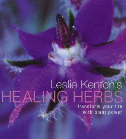 Healing Herbs by Leslie Kenton