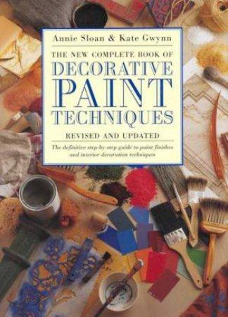 Decorative Paint Techniques by Annie Sloan & Kate Gwynn