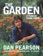 The Garden A Year At Home Farm