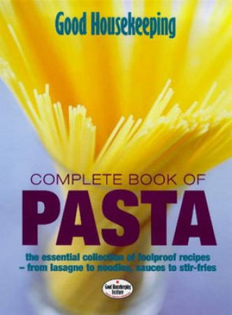Complete Book Of Pasta by Various