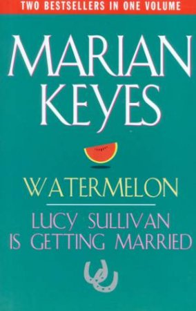 Marian Keyes Omnibus by Marian Keyes