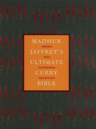 Madhur Jaffrey's Ultimate Curry Bible by Madhur Jaffrey
