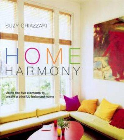 Home Harmony by Suzy Chiazzari
