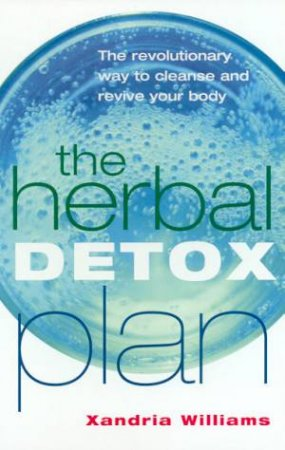 The Herbal Detox Plan by Xandria Williams