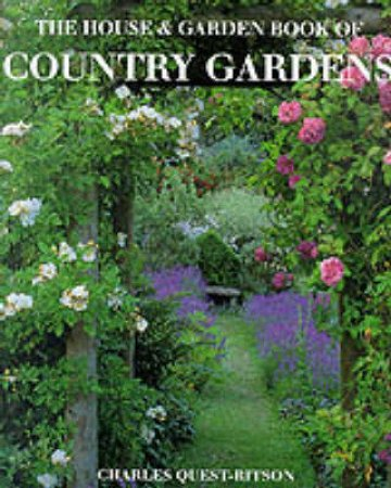 The House & Garden Book Of Country Gardens by Leonie Highton