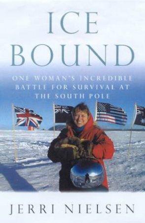 Ice Bound by Jerri Nielsen