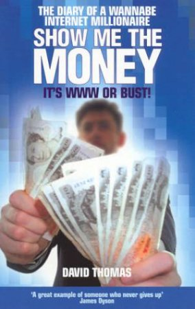 Show Me The Money by David Thomas