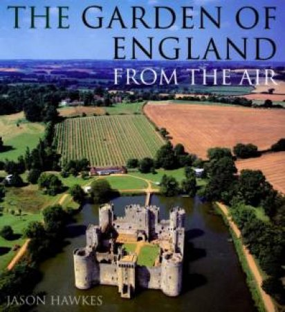 The Garden Of England From The Air by Jason Hawkes
