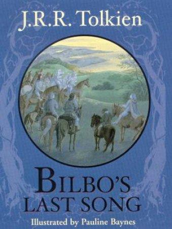 Bilbo's Last Song by J R R Tolkien