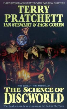 The Science Of Discworld I- Revised Edition by Terry Pratchett & Ian Steward & Jack Cohen