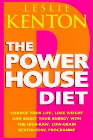 The Powerhouse Diet by Leslie Kenton