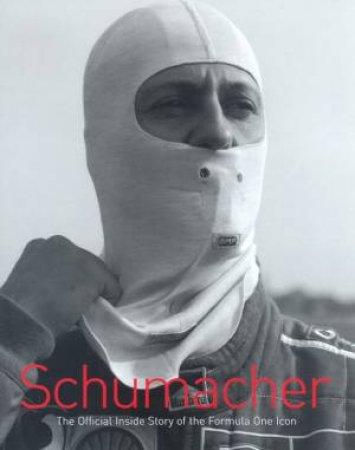 Michael Schumacher: Driving Force by Michael Schumacher