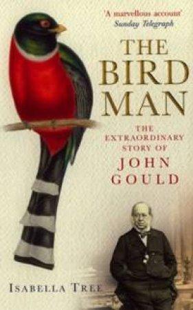Bird Man by Isabella Tree