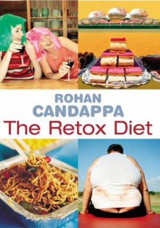 The Retox Diet by Rohan Candappa