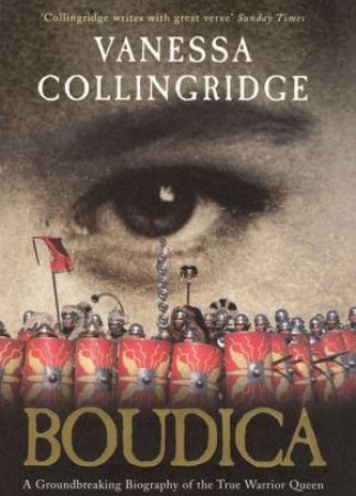Boudica by Vanessa Collingridge