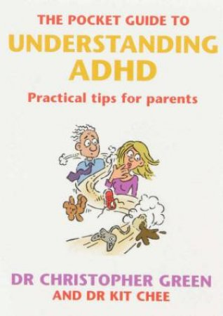 The Pocket Guide To Understanding ADHD by Dr Christopher Green