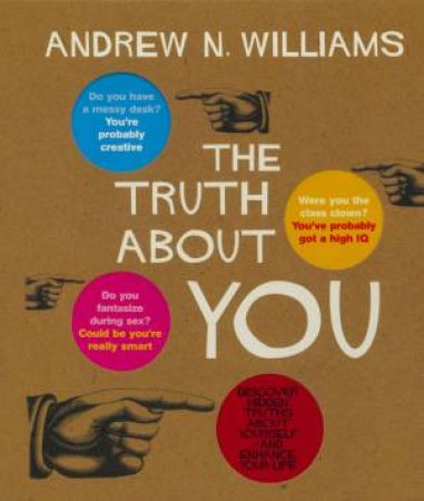The Truth About You by Andrew N Williams