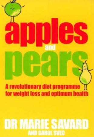 Apples And Pears by Dr Marie Svec