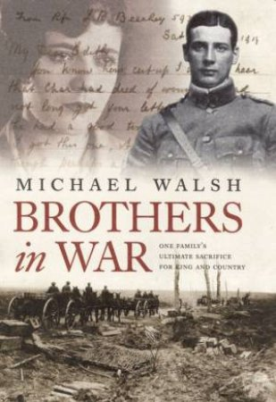 Brothers In War by Michael Walsh