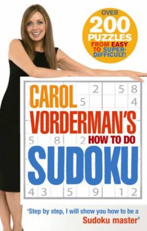 How To Do Su Doku by Carol Vorderman