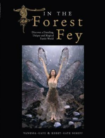 In The Forest Fey by Schiff & Schiff