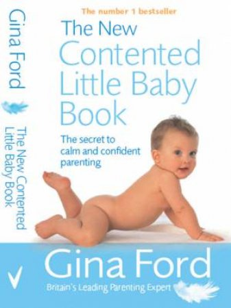New Contented Little Baby Book by Gina Ford