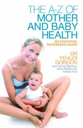 The Mother and Baby Health Bible by Various
