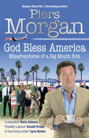 God Bless America by Piers Morgan