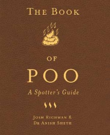 The Book Of Poo by Josh Richman