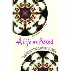 A Life In Pieces by Richard K Baer