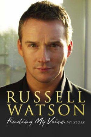 Russell Watson Autobiography by Russell Watson