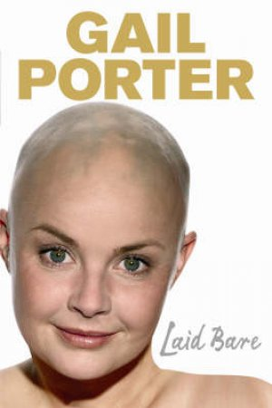 Laid Bare by Gail Porter