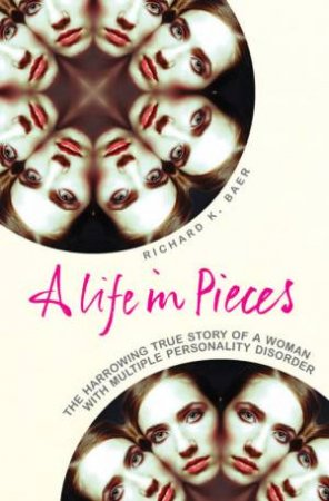 Life In Pieces by Richard Baer