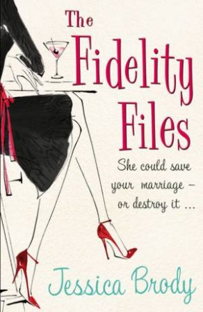 Fidelity Files by Jessica Brody